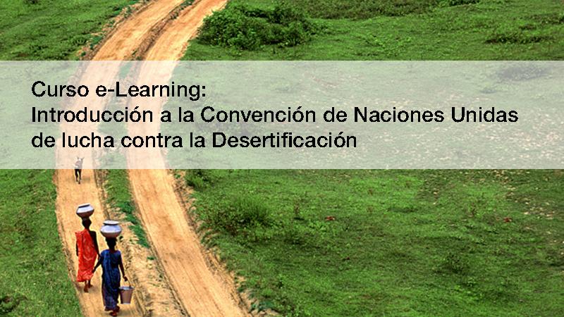 Curso sobre UNCCD / CNULD desertificación